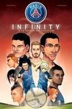 Edmond Tourriol et Daniel Fernandes - Paris Saint-Germain Infinity Tome 2 : Le tournoi des champions.
