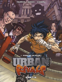 Edmond Tourriol et Rocio Zucchi - Urban Rivals Tome 1 : Rien ne va plus !.