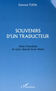 Edmond Tupja - Souvenirs d'un traducteur.