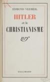 Edmond Vermeil - Hitler et le christianisme.