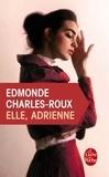 Edmonde Charles-Roux - Elle, Adrienne.