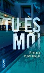 Edmonde Permingeat - Tu es moi.