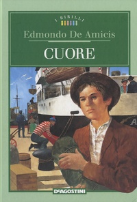 Edmondo De Amicis - Cuore.