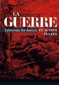 Edmondo De Amicis - La guerre - et autres textes.