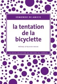 Edmondo De Amicis - La tentation de la bicyclette.