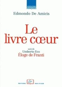 Edmondo De Amicis - Le livre Coeur.