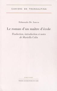 Edmondo De Amicis - Le roman d'un maître d'école.