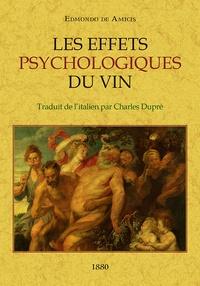 Edmondo De Amicis - Les effets psychologiques du vin.