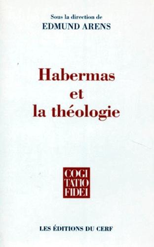 Edmund Arens - Habermas et la théologie.