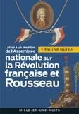 Edmund Burke - Lettre à un membre de l'Assemblée Nationale sur la Révolution française et Rousseau.