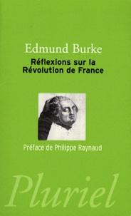 Edmund Burke - Réflexions sur la Révolution de France.