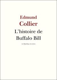 Edmund Collier - L'histoire de Buffalo Bill.