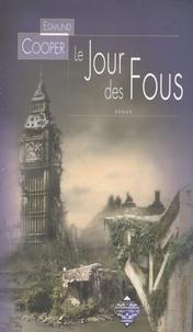 Edmund Cooper - Le Jour des fous.