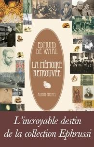 Edmund De Waal et Edmund de Waal - La Mémoire retrouvée.