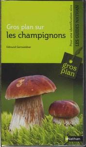 Edmund Garnweidner - Gros plan sur les champignons.