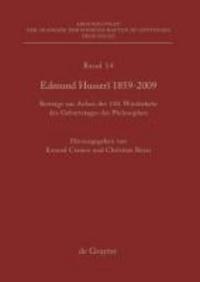 Edmund Husserl 1859 - 2009 - Beiträge aus Anlass der 150. Wiederkehr des Geburtstages des Philosophen.