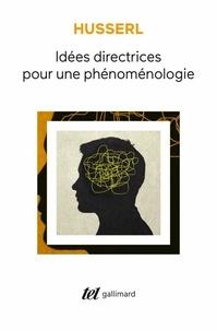 Edmund Husserl - Idées directrices pour une phénoménologie.