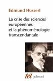 Edmund Husserl - La Crise des sciences européennes et la phénoménologie transcendantale.