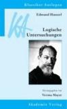 Edmund Husserl: Logische Untersuchungen.