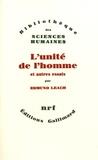 Edmund Leach - L'unité de l'homme et autres essais.