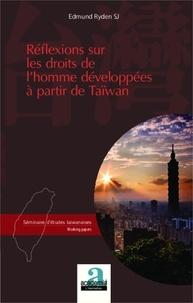 Edmund Ryden - Réflexions sur les droits de l'homme développés à partir de Taïwan.