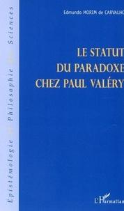 Edmundo Morim de Carvalho - Le statut du paradoxe chez Paul Valéry.