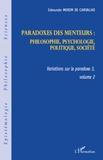 Edmundo Morim de Carvalho - Variations sur le paradoxe 3 - Paradoxes des menteurs. Volume 2, Philosophie, psychologie, politique, société.