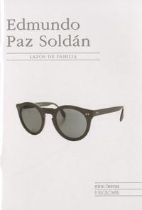 Edmundo Paz Soldan - Lazos de familia.