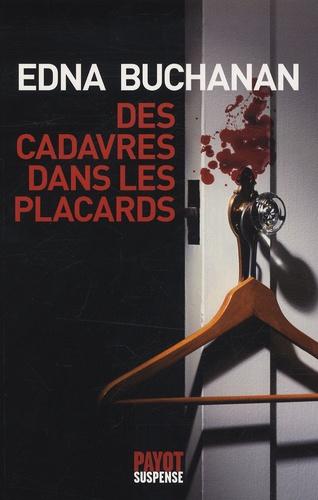 Edna Buchanan - Des cadavres dans les placards.