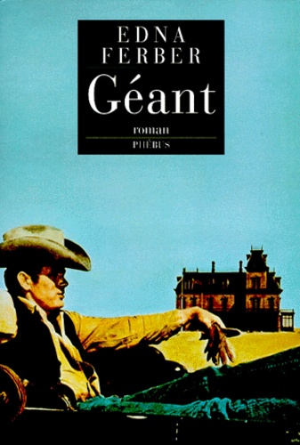 Edna Ferber - Géant.