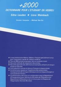 Edna Lauden et Liora Weinbach - +2000 - Dictionnaire pour l'étudiant en hébreu.