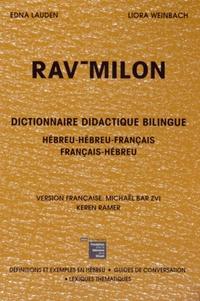 Edna Lauden et Liora Weinbach - Rav-Milon - Dictionnaire didactique bilingue.