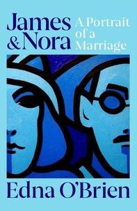 Edna O'Brien - James and Nora.