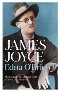 Edna O'Brien - James Joyce.