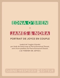 Edna O'Brien - James & Nora - Portrait de Joyce en couple.