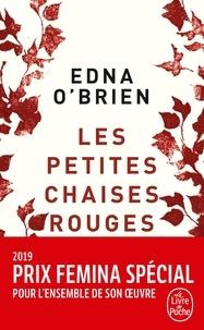 Edna O'Brien - Les Petites Chaises rouges.