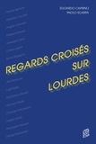 Edoardo Caprino et Paolo Scarpa - Regards croisés sur Lourdes.