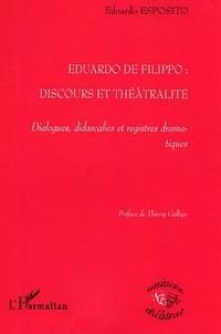 Edoardo Esposito - Eduardo De Filippo, discours et théâtralité : dialogues, didascalies et registres dramatiques.