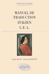 Edoardo Esposito et Sandro Baffi - Manuel de traduction italien LEA.