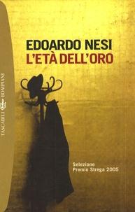 Edoardo Nesi - L'Età dell'oro.
