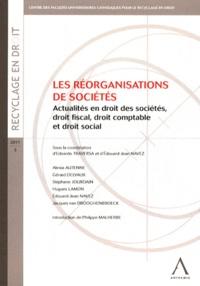 Les réorganisations de sociétés - Actualités en droit des sociétés, droit fiscal, droit comptable et droit social.pdf