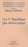 Edouard Balladur - Une Ve République plus démocratique.