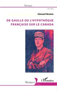 De Gaulle ou lhypothèque française sur le Canada.pdf