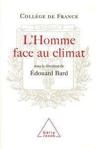 L'Homme face au climat- Symposium annuel - Edouard Bard |