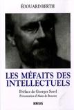 Edouard Berth - Les méfaits des intellectuels.
