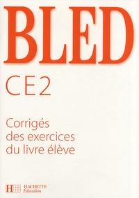 Edouard Bled et Odette Bled - Bled CE2 - Corrigés des exercices du livre élève.