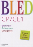 Edouard Bled et Odette Bled - CP/CE1 - Grammaire, orthographe, conjugaison.