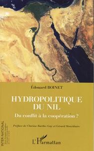 Edouard Boinet - Hydropolitique du Nil - Du conflit à la coopération ?.