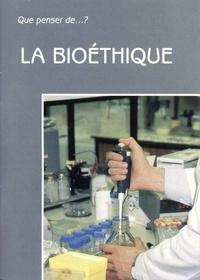 Edouard Boné - LA BIOETHIQUE.
