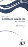 Edouard Bouyé - L'archiviste dans la cité - Un ver luisant.